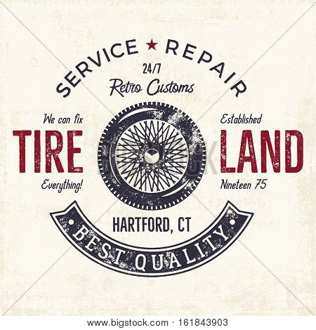 Vintage label design. Tire service emblem in monochrome retro style with old wheel and typography elements. Good for tee shirt design, prints, car service logo, repair station label, badge etc