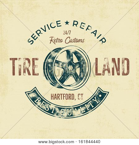 Garage service vintage tee design graphics, Tire land, repair service typography print. T-shirt stamp, teeshirt graphic, premium retro artwork. Use also as emblem, logo on web projects. .