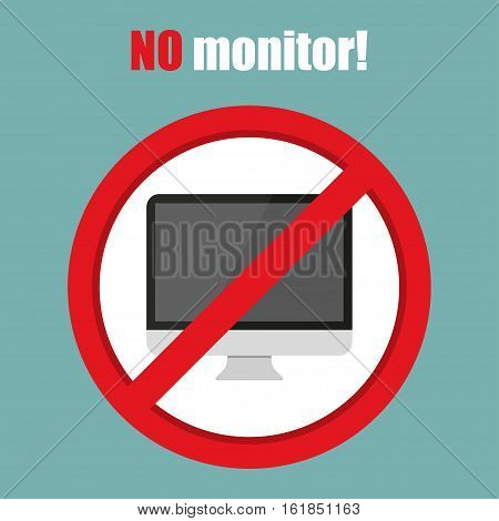 No monitor sign in a flat design. Vector illustration