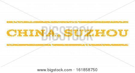 China, Suzhou watermark stamp. Text tag between horizontal parallel lines with grunge design style. Rubber seal stamp with scratched texture. Vector yellow color ink imprint on a white background.