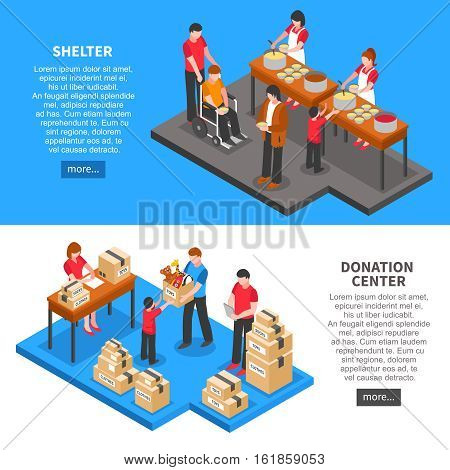 Charity isometric horizontal banners with donation center volunteers feeding and giving necessary things to people from shelter isolated vector illustration