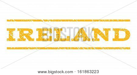 Ireland watermark stamp. Text tag between horizontal parallel lines with grunge design style. Rubber seal stamp with unclean texture. Vector yellow color ink imprint on a white background.