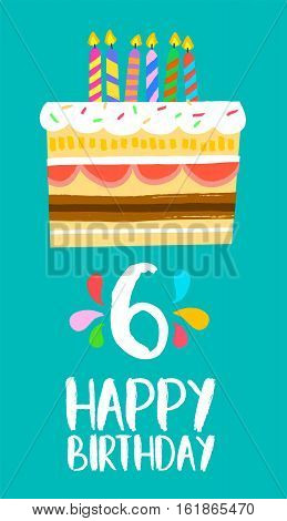 Happy Birthday Cake Card For 6 Six Year Party