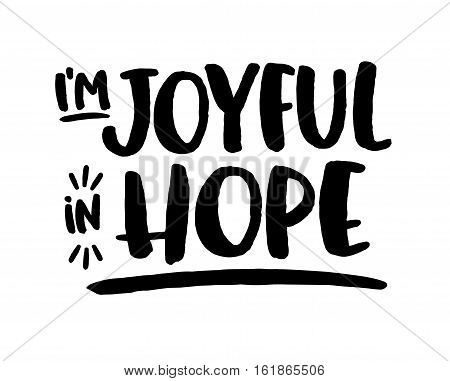 I'm Joyful in Hope Typography Design Scripture Art