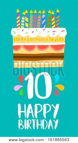 Happy Birthday Cake Card For 10 Ten Year Party