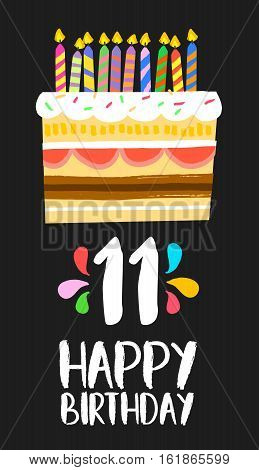 Happy Birthday Cake Card For 11 Eleven Year Party