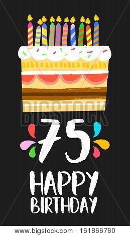 Happy Birthday Card 75 Seventy Five Year Cake