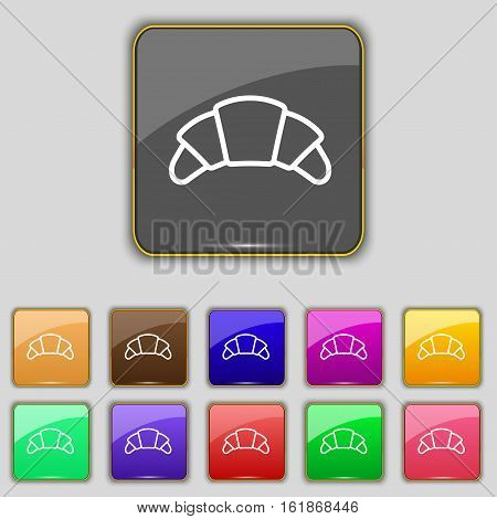 Croissant Bread Icon Sign. Set With Eleven Colored Buttons For Your Site. Vector