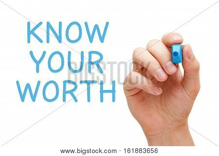 Hand writing Know Your Worth with blue marker on transparent wipe board. Self-esteem concept.