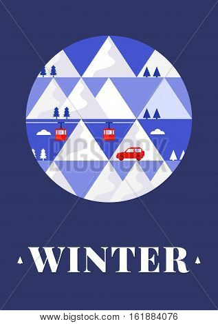 Mountain winter vector card with funicular railway, trees and car. Design concept of vacation in the mountains. Template for postcard, background, banner, card, invitation, packaging.