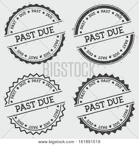 Past Due Insignia Stamp Isolated On White Background. Grunge Round Hipster Seal With Text, Ink Textu