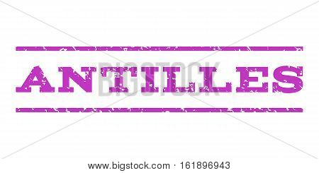 Antilles watermark stamp. Text caption between horizontal parallel lines with grunge design style. Rubber seal stamp with unclean texture. Vector violet color ink imprint on a white background.
