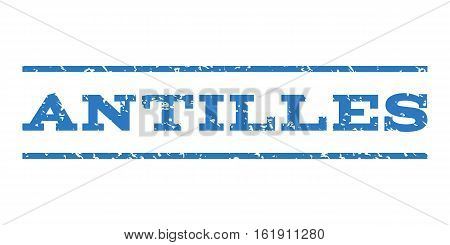 Antilles watermark stamp. Text tag between horizontal parallel lines with grunge design style. Rubber seal stamp with dirty texture. Vector smooth blue color ink imprint on a white background.