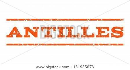 Antilles watermark stamp. Text tag between horizontal parallel lines with grunge design style. Rubber seal stamp with scratched texture. Vector orange color ink imprint on a white background.