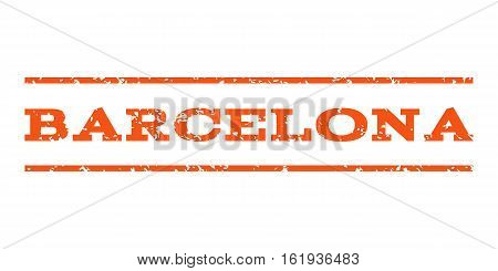 Barcelona watermark stamp. Text tag between horizontal parallel lines with grunge design style. Rubber seal stamp with scratched texture. Vector orange color ink imprint on a white background.