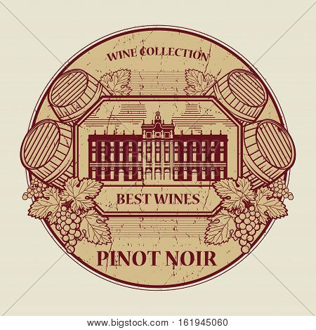 Red grunge rubber stamp or label with the text Best wines collection Pinot Noir written inside vector illustration