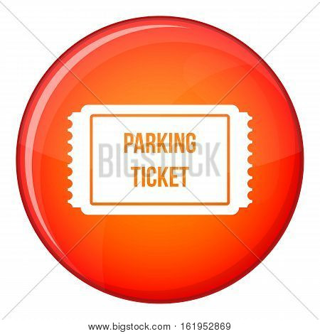 Parking ticket icon in red circle isolated on white background vector illustration
