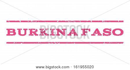 Burkina Faso watermark stamp. Text caption between horizontal parallel lines with grunge design style. Rubber seal stamp with dirty texture. Vector pink color ink imprint on a white background.