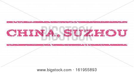China, Suzhou watermark stamp. Text caption between horizontal parallel lines with grunge design style. Rubber seal stamp with scratched texture. Vector pink color ink imprint on a white background.
