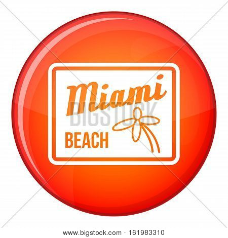 Miami beach icon in red circle isolated on white background vector illustration