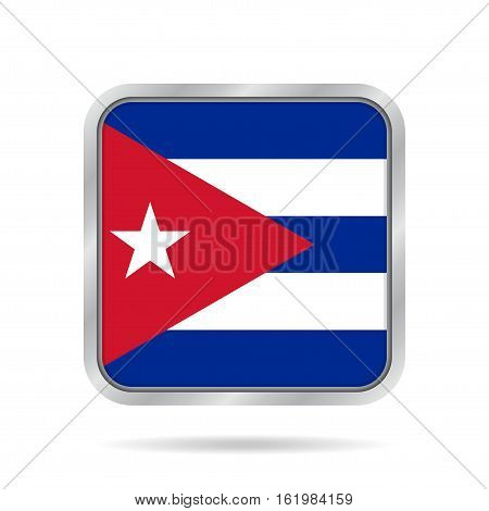 National flag of Cuba. Shiny metallic gray square button with shadow.