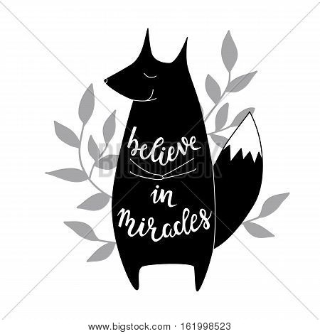 Believe in miracles. Vector background with fox. Brush hand lettering