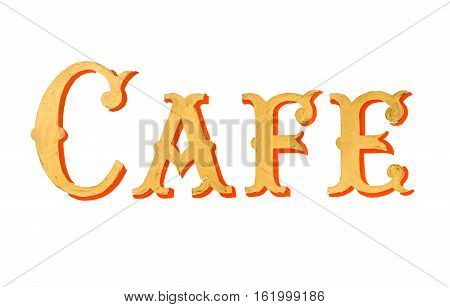 Isolated Vintage Retro Painted Cafe Sign On A White Background
