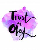 Trust and Obey Watercolor Art Print Design poster
