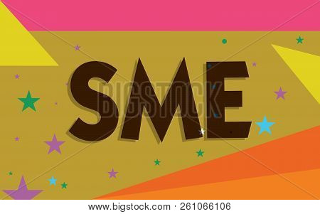 Conceptual Hand Writing Showing Sme. Business Photo Text Company With No More Than 500 Employees Sma