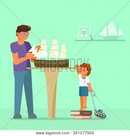 Father Making Model Of Sailboat And His Son Watching Him. Vector Illustration In Flat Style. Scale M