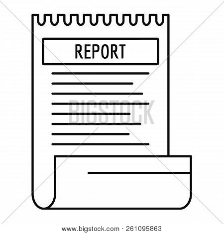 Bill Paper Report Icon. Outline Bill Paper Report Vector Icon For Web Design Isolated On White Backg