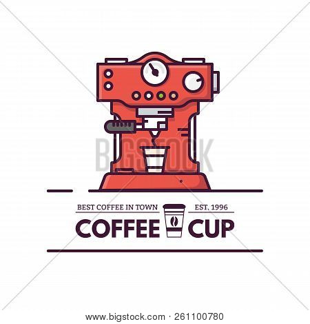 Coffee Machine With Paper Cup And Logo Of Coffee Shop. Coffee Maker Machine With Mug And Text. Resta