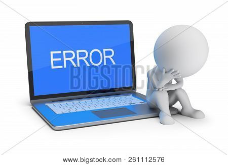 3d Small Person Is Sitting On A Laptop With The Inscription Error. 3d Image. White Background.