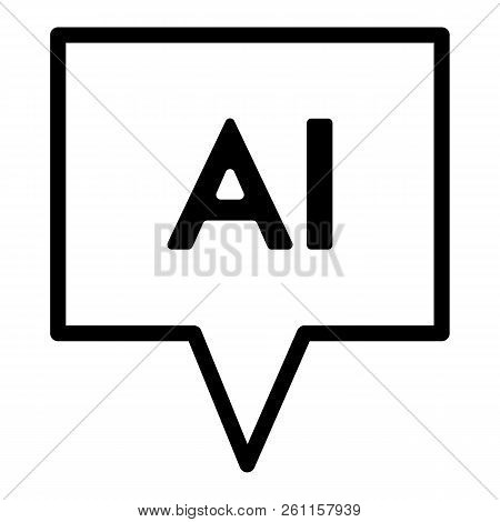 Chat Line Icon. Artificial Intelligence Vector Illustration Isolated On White. Chatbot Outline Style