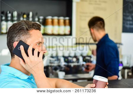 Coffee To Go Useful Option For Busy People. Call Friend To Have Drink Together. Guy Busy Speak Phone