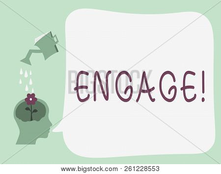 Conceptual hand writing showing Engage. Business photo text Participate Become involved Marriage proposal Employ someone poster