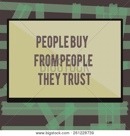 Writing Note Showing Showing Buy From Showing They Trust. Business Photo Showcasing Building Trust A