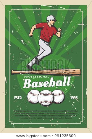 Baseball Sport Retro Poster Player Running For Ball And Wooden Bat. Team Game For Professional Sport