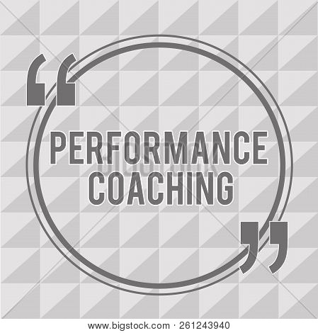 Word writing text Performance Coaching. Business concept for Facilitate the Development Point out the Good and Bad poster