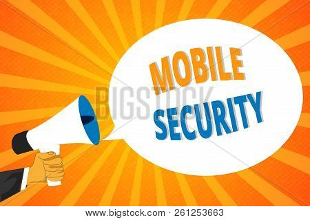 Handwriting Text Mobile Security. Concept Meaning Protection Of Mobile Phone From Threats And Vulner