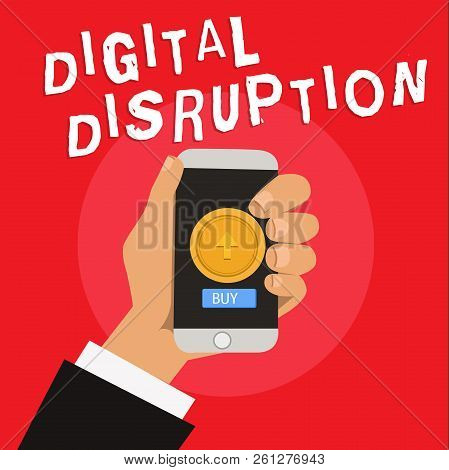 Writing Note Showing Digital Disruption. Business Photo Showcasing Changes That Affect Technology Ma