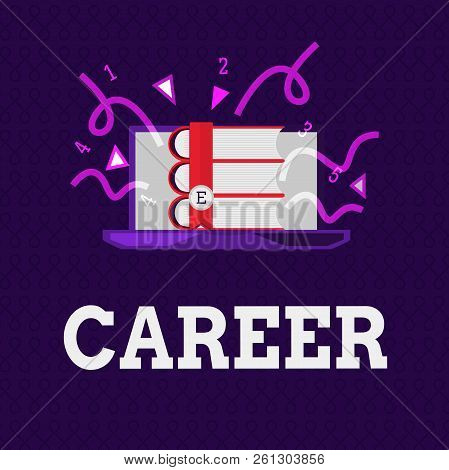 Word Writing Text Career. Business Concept For Undertaken For Period Persons Life With Opportunities
