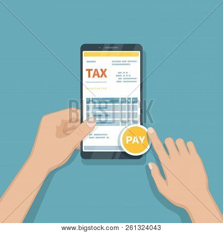 Paying Taxes Using Smartphone. Online Pay Tax, Bookkeeping, Accounting Via Phone. Man Holding A Mobi