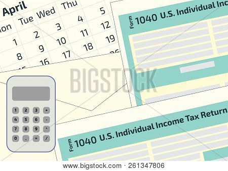 2019, 2018 Tax Form 1040 And The Envelope, A Calendar And Calculator. Tax Day On April 17. The Calen