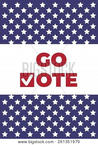 Go Vote. Voting Concept Elections. Symbols Vector Design Template. Red Check Marks Icon. Social Moti