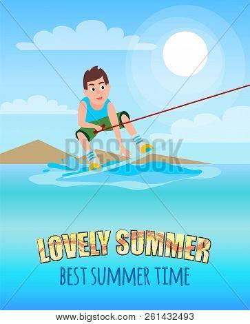 Love Summer Best Summertime Kitesurfing Sport Activity, Sure Boy Holding Hoop And Standing On Board,