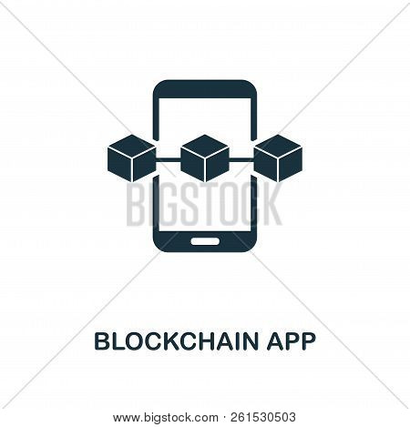 Blockchain App Icon. Monochrome Style Design From Blockchain Icon Collection. Ui And Ux. Pixel Perfe