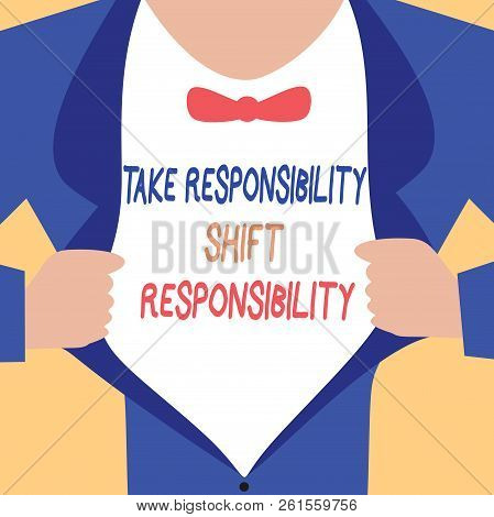 Handwriting Text Writing Take Responsibility Shift Responsibility. Concept Meaning Be Matured Take T