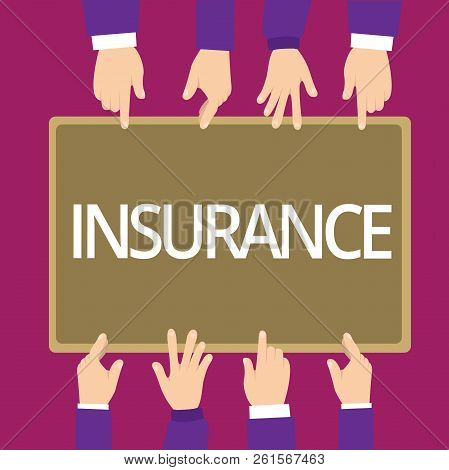 Handwriting Text Writing Insurance. Concept Meaning Arrangement Company Or State To Guarantee For Sp