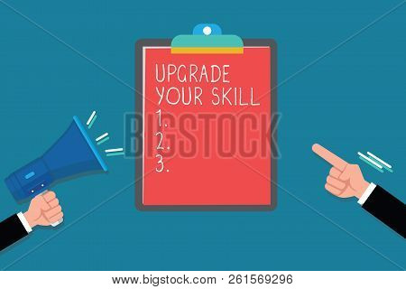 Handwriting text Upgrade Your Skill. Concept meaning Expand Scope of Knowledge Optimize Skills Craft poster